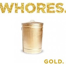 Whores : Gold (2LP) (Vinyl) (Punk)
