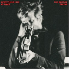 Spoon : Everything Hits At Once-The Best Of (Vinyl) (General)