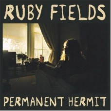 Fields Ruby : Permanent Hermit / Your Dad's Opinion Fo (Vinyl) (General)