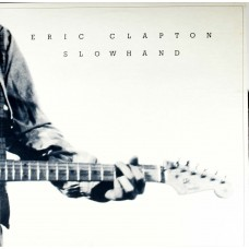 Clapton Eric : Slowhand-35TH Anniversary (Vinyl) (General)