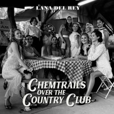 Del Rey Lana : Chemtrails Over The Country Club (Vinyl) (General)