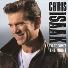 Isaak Chris : First Comes The Night (CD) (General)
