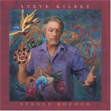 Steve Kilbey : Sydney Rococo (CD) (General)