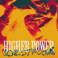 Higher Power : Soul Structure (Vinyl) (Punk)