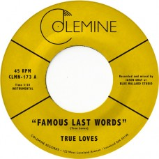 True Loves : Famous Last Words (7 Single) (Funk and Soul)""