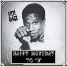 Black Steve : Happy Birthday To U (Vinyl) (Funk and Soul)