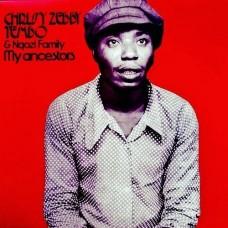 Tembo Chrissy Zebby : My Ancestors (Vinyl) (World Music)