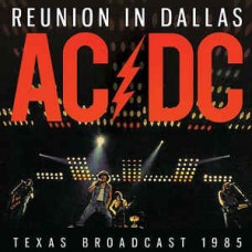 Ac/Dc : Reunion In Dallas (2LP) (Vinyl) (General)