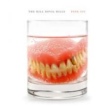 Kill Devil Hills : Pink Fit (Vinyl) (General)