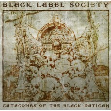 Black Label Society : Catacombs of the Black Vatican (Vinyl) (Hard Rock)