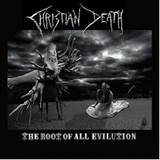 Christian Death : Root Of All Evilution (Ltd/Clrd) (Vinyl) (Heavy Metal)