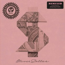 """Oliver Dollar : Another Day Another Dollar Remixed (Inc. (12 Vinyl) (House)"""""""