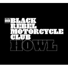 Black Rebel Motorcycle Club : Howl (2LP) (Vinyl) (General)