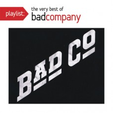 Bad Company : Playlist: Very Best of (CD) (General)