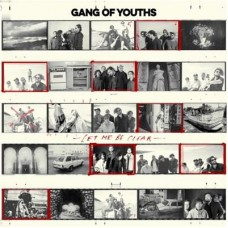 Gang Of Youths : Let Me Be Clear (Vinyl) (General)