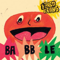 Baked Beans : Babble (Clrd) (Vinyl) (General)