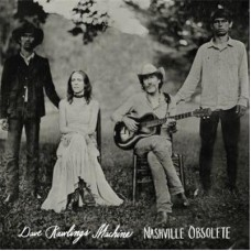 Dave Rawlings Machine : Nashville Obsolete (Vinyl) (General)