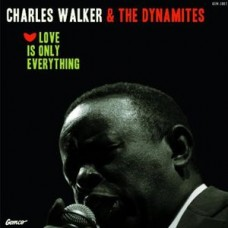Walker Charles : Love Is Only Everything (Dld) (Vinyl) (Funk and Soul)