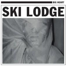 Ski Lodge : Big Heart (Vinyl) (General)
