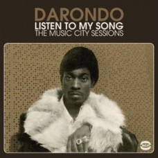 Darondo : Listen to My Song: Music City Sessions (Vinyl) (Funk and Soul)