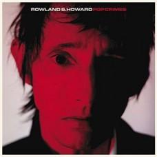 Howard Roland S. : Pop Crimes (Vinyl) (General)