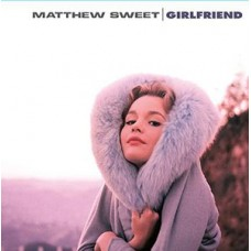 Sweet Matthew : Girlfriend (Vinyl) (General)