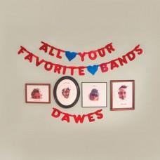 Dawes : All Your Favorite Bands (Dld) (Vinyl) (General)