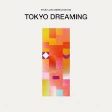 Various Artists : Tokyo Dreaming (CD) (Funk and Soul)