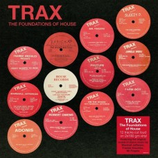 Various Artists : Trax-The Foundations Of House (Compilati (Vinyl) (House)