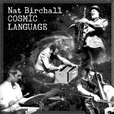 Birchall Nat : Cosmic Language (Vinyl) (Jazz)
