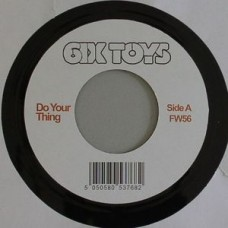 6ix Toys : Do Your Thing (7 Single) (Funk and Soul)""