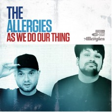 The Allergies : As We Do Our Thing (Vinyl) (Rap and Hip Hop)