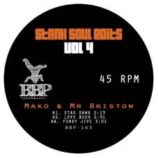 "Mako and Mr Bristow : Stank Soul Edits Vol. 4 (7 Single) (Funk and Soul)"""