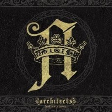 Architects : Hollow Crown (CD) (Heavy Metal)
