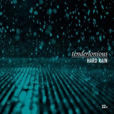 Tenderlonious : Hard Rain (Vinyl) (Nu Jazz / Broken Beat)