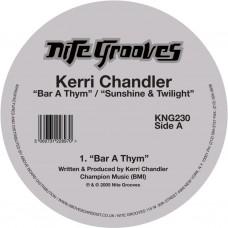 "Chandler Kerri : Bar A Thym / Sunshine and Twilight (12 Vinyl) (House)"""