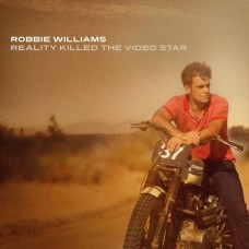 Williams Robbie : Reality Killed The Video Star (CD) (General)