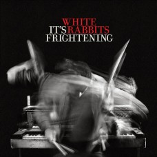 White Rabbits : It's Frightening (CD) (General)