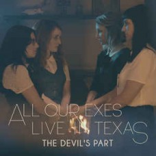 """All Our Exes Live In Texas : Devil's Part (Rsd) (7 Single) (Alternative Country)"""""""
