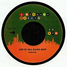 A.D.O.R / Gerald Wilson and His Orchestra : Let It All Hang Out (Pete Rock Rmx) / Ca (7 Single) (Funk and Soul)""