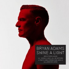 Adams Bryan : Shine A Light (CD) (General)