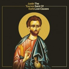 Earle Justin Townes : The Saint Of Lost Causes (CD) (General)