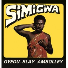 Ambolley Gyedu-Blay : Simigwa (Vinyl) (Funk and Soul)