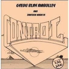 Gyedu Blay Ambolley and Zantoda Mark Iii : Control * Pre-Order * (Vinyl) (World Music)