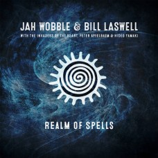 Jah Wobble and Bill Laswell : Realm Of Spells (Vinyl) (General)
