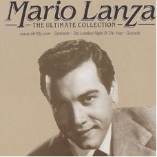 Lanza Mario : The Ultimate Collection (CD) (Easy Listening)