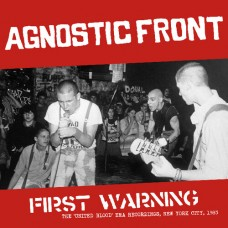 Agnostic Front : First Warning: The United Blood Era Reco (Vinyl) (Punk)