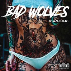 Bad Wolves : Nation (CD) (Heavy Metal)