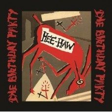 Birthday Party : Hee-Haw (Ltd/Red) (Vinyl) (General)