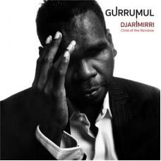 Gurrumul : Djarimirri (Child Of The Rainbow) (CD) (Aboriginal)